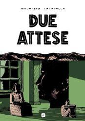 DueAtteseCopertina